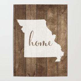 Missouri is Home - White on Wood Poster