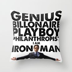 Iron Man - Genius, Billionaire, Playboy, Philanthropist. Throw Pillow