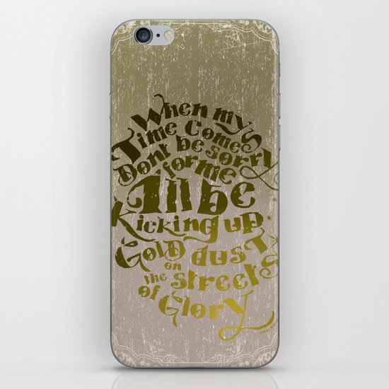 Kicking up gold dust on the streets of glory iPhone & iPod Skin