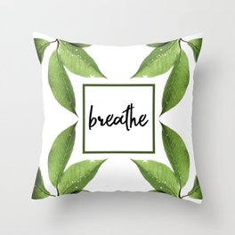 Breathe - Relaxing Simple Natural Design Throw Pillow
