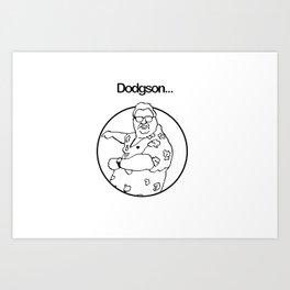 Dodgson... Art Print