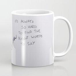 TELL ME HOW YOU REALLY FEEL Coffee Mug