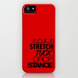 POKE STRETCH TUCK DROP STANCE v6 HQvector iPhone Case