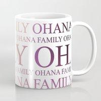 ohana Mugs featuring Ohana by Indulge My Heart