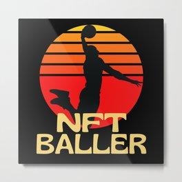 NFT Non-Fungible Token Baller Basketball Metal Print