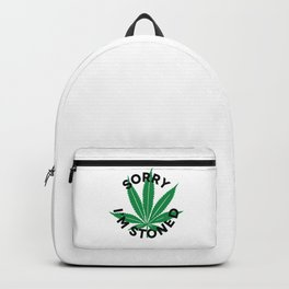 Sorry I'm Stoned   420 Smoke Weed Gift Idea Backpack