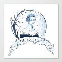 In Mary Shelley We Trust Canvas Print