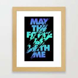 Jedi Mantra - May the Force be with you Framed Art Print