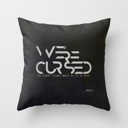 WE´RE CURSED v.2 Throw Pillow