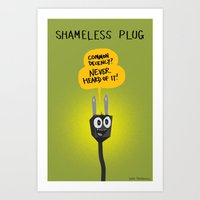 shameless Art Prints featuring Shameless Plug by David Kantrowitz