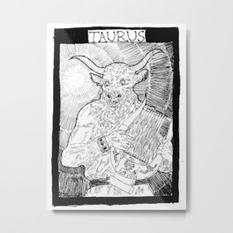 """Taurus"" by Mauri Metal Print"