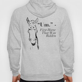 Funny Horse Shirt - Gift For Horse Lovers Hoody