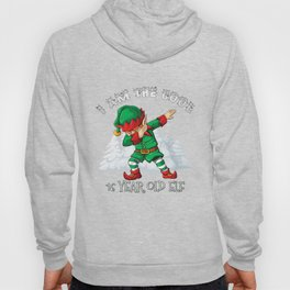 I'm The Cool 16 Year old Dabbing Elf Hoody