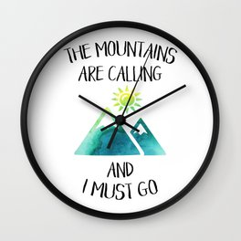 Mountains are calling green watercolor Wall Clock