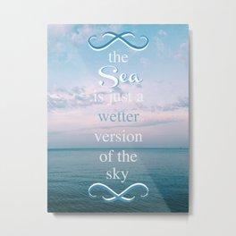 I SEA Metal Print