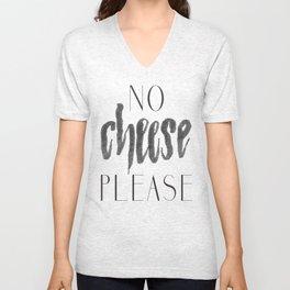 No Cheese Please Unisex V-Neck