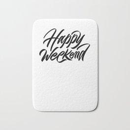 Happy weekend, weekenders! Bath Mat