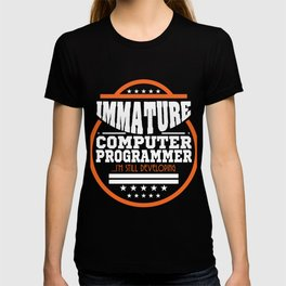 Funny Description Immature Tshirt Design Immature Computer Programmer T-shirt