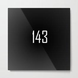 143 I Love You  - Chat Shorthand - Fun Acronyms - Typography Sarcasm Metal Print