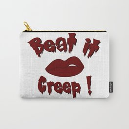 Beat it Creep! Cry Baby Carry-All Pouch