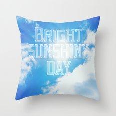 Bright Sunshiny day  Throw Pillow