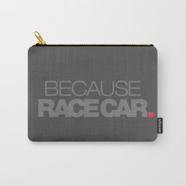 BECAUSE RACE CAR v4 HQvector Carry-All Pouch