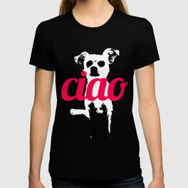 Chow says Ciao T-shirt
