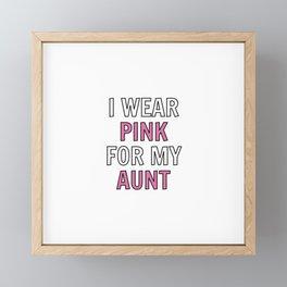 I wear pink for my aunt Framed Mini Art Print