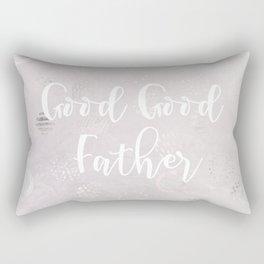 good father Rectangular Pillow