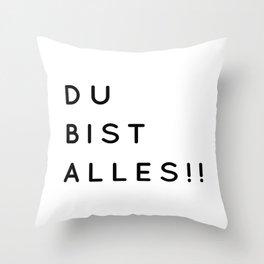 Du bist Alles!! - Minimalistische Typographie Throw Pillow