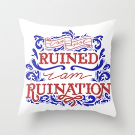 Grishaverse Quote Ruined Ruination Throw Pillow