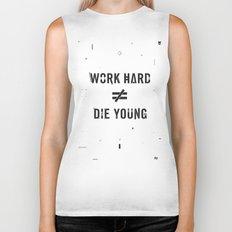 Work Hard, Die Young / Light Biker Tank