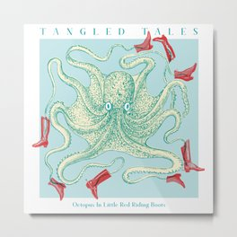 Tangled tales - Octopus in little red riding boots Metal Print