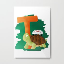 T comme Tortue Metal Print