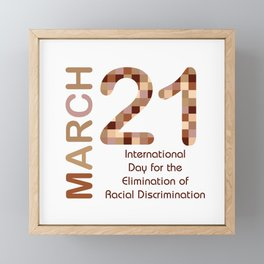 International day for the elimination of racial discrimination- March 21 Framed Mini Art Print