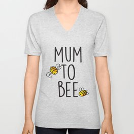 Ladies Maternity Mum To Bee Funny Womens Pregnancy   t-shirts Unisex V-Neck