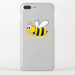 Just Keep Bee ing You Cute Bee Pun Clear iPhone Case