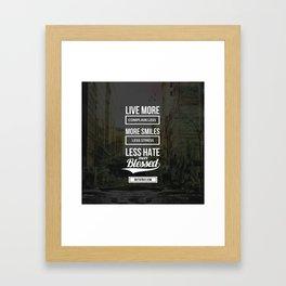 Live More Framed Art Print