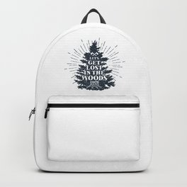 Let's Get Lost In The Wood Backpack