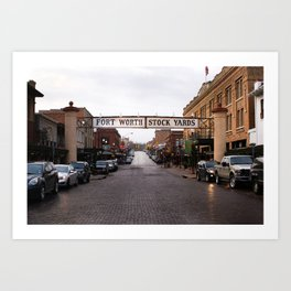 Fort Worth Stockyards - On the Road Art Print