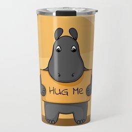 "Cute hand drawn Hippo with sign ""Hug me"" Travel Mug"