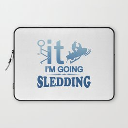 FCK IT IM GOING SNOWMOBILING Laptop Sleeve