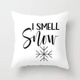 I smell snow Throw Pillow