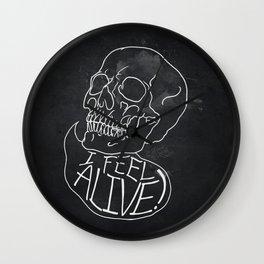 I Feel Alive Wall Clock