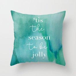 Tis The Season Green Throw Pillow