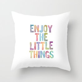 Enjoy the Little Things Watercolor Rainbow Design Inspirational Quote bedroom Wall Art Home Decor Throw Pillow