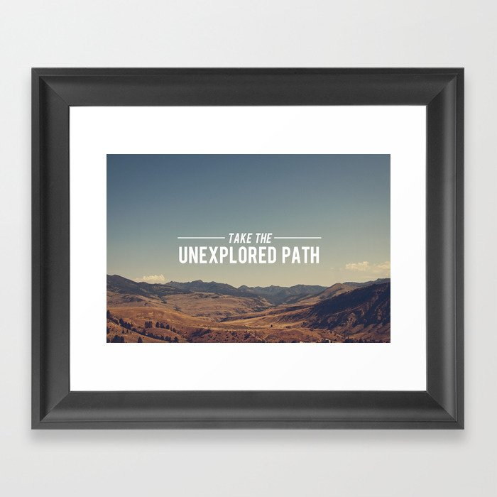 Take The Unexplored Path Framed Art Print