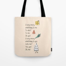 Very Merry Unbirthday Tote Bag