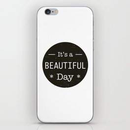 It's a beautiful day - U2 / QUEEN song title iPhone Skin