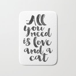 CRAZY CAT LADY, Cat Meow,All You Need Is Love And A Cat,Funny Print,Gift For Her,Women Gift,Cat Quot Bath Mat